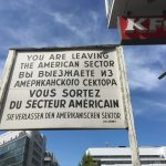 "Sign reading ""You are leaving the American sector"" translated into multiple languages"
